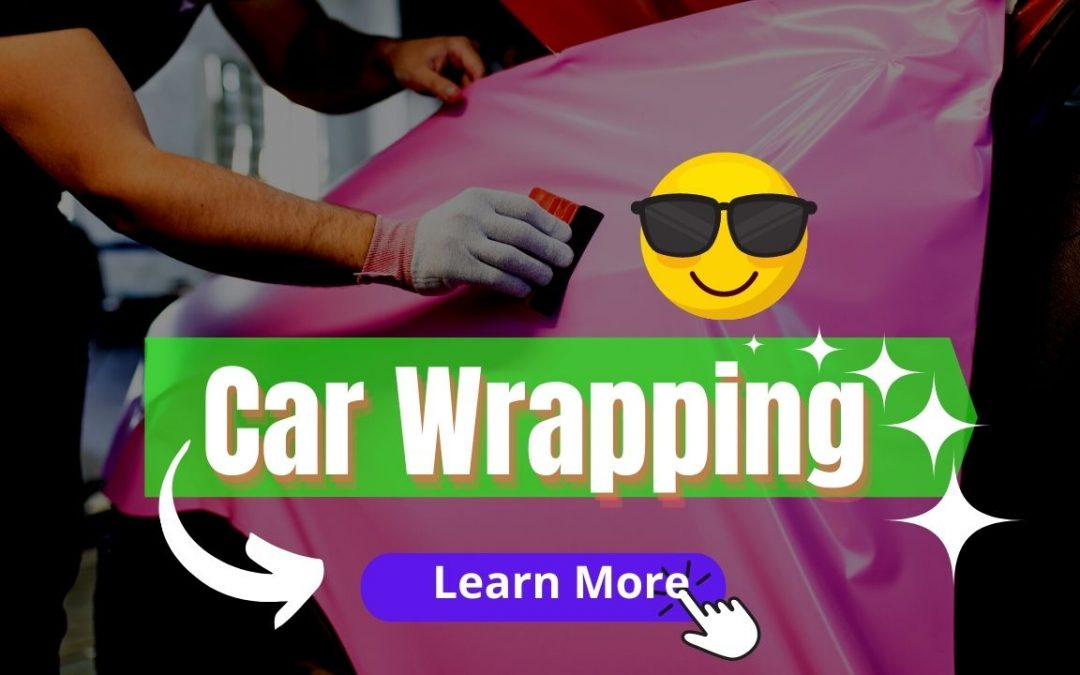Car Wrapping What You Should Know